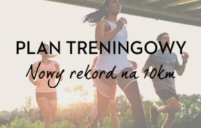 Plan treningowy_nowy rekord na 10